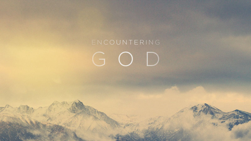Encountering God:  Praying for Your Family